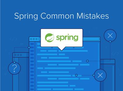 Top Spring Framework Mistakes | Toptal