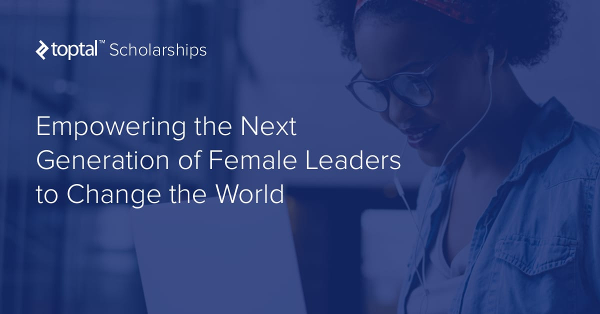 Female Scholarships Scholarships Com >> Scholarships For Women To Develop As Leaders Toptal