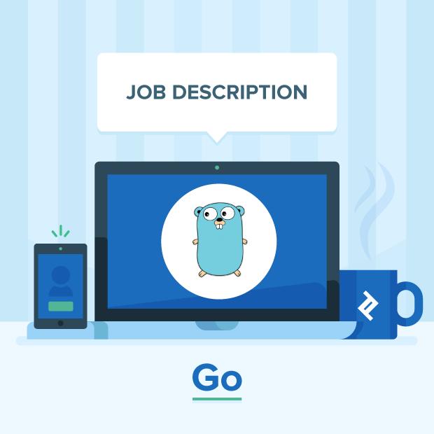 Go Developer Job Description Template | Toptal®