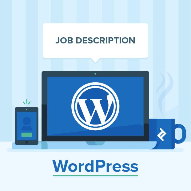 WordPress Developer Job Description Template | Toptal®