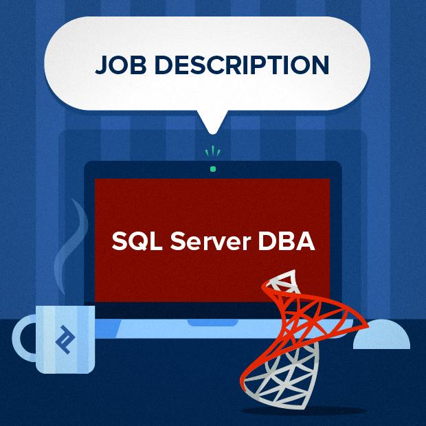SQL Server DBA Job Description Template | Toptal®