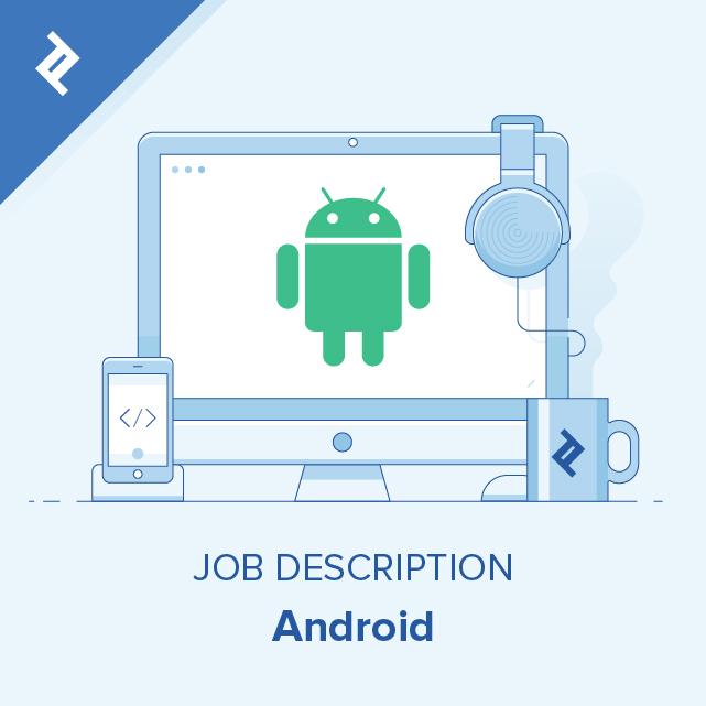 Android Developer Job Description Template
