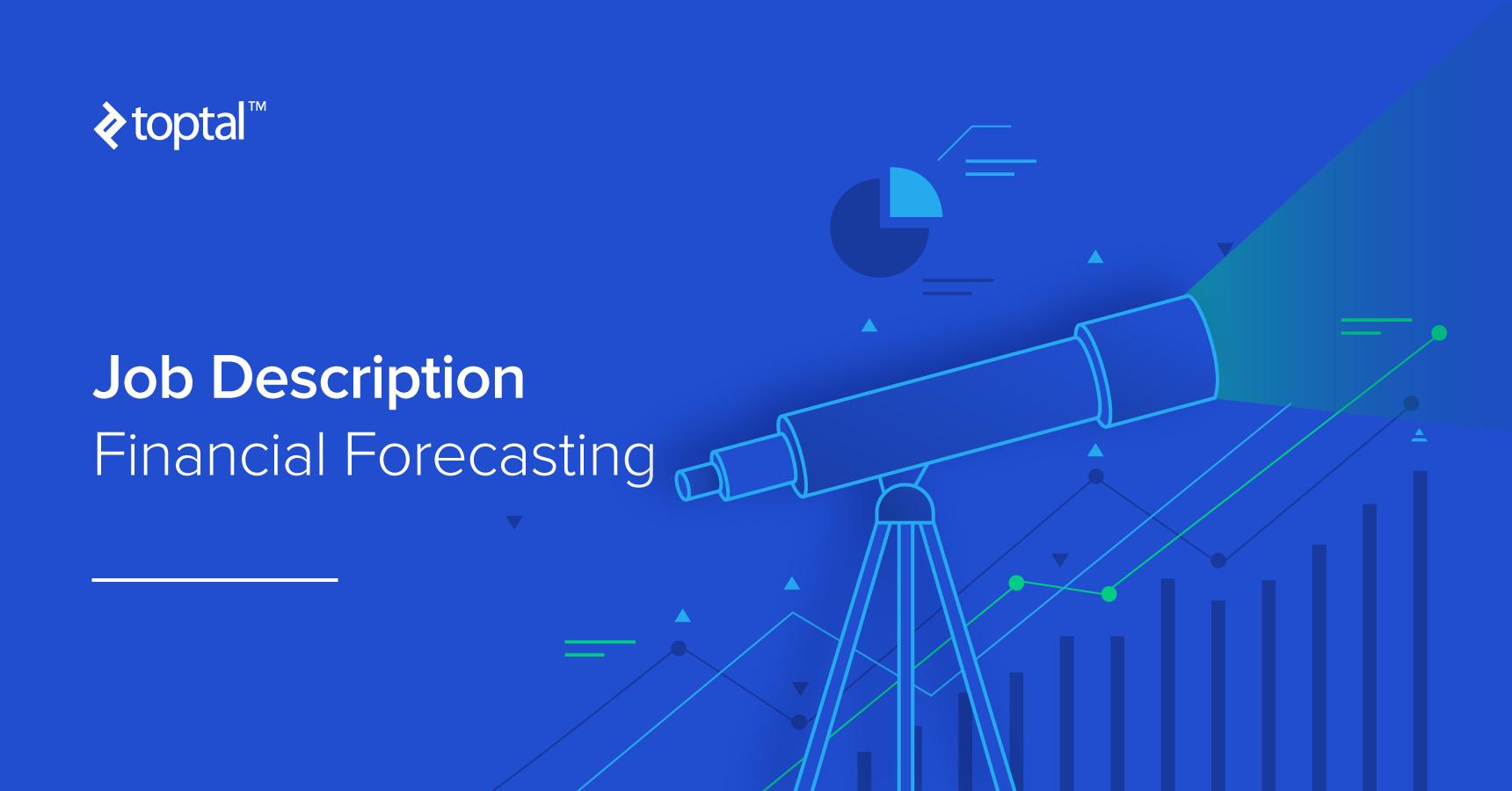 Financial Forecasting Expert – Job Description Template