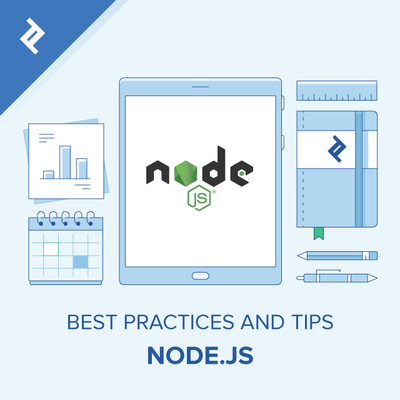 Node.js Best Practices and Tips from Node.js experts