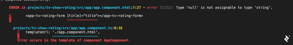 """A screenshot of Angular 9/Angular Ivy compiler output, in a format similar to the previous one, highlighting app.component.html with """"error TS 2322: Type 'null' is not assignable to type 'string'."""""""