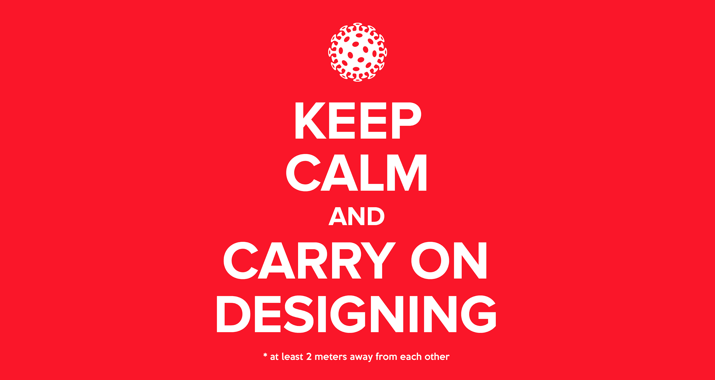 Keep calm and carry on - applying design thinking to the coronavirus pandemic