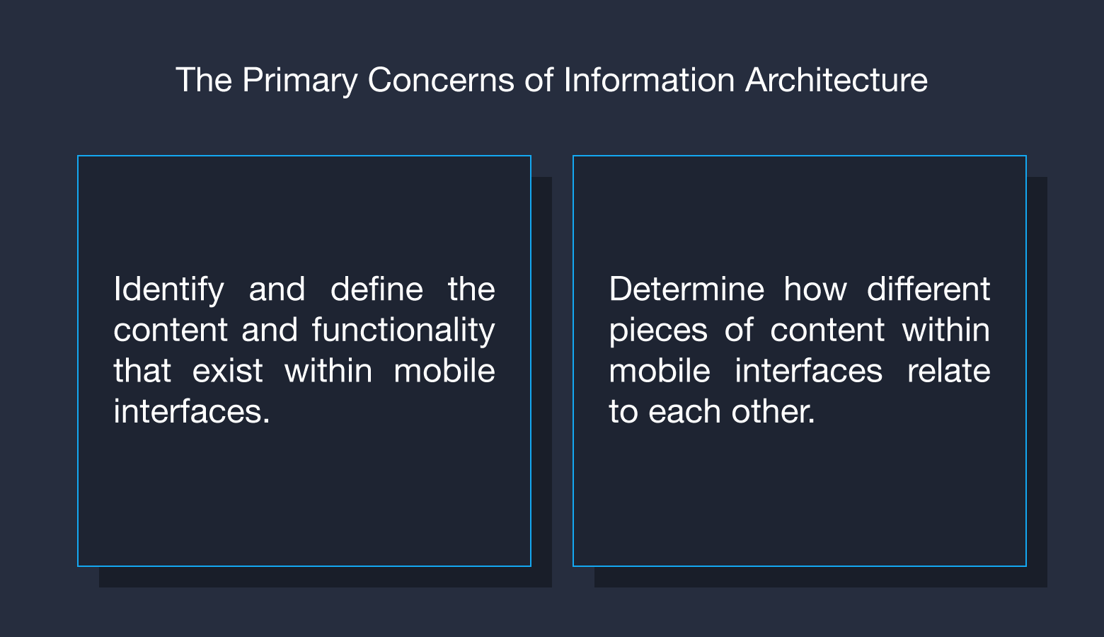 Information architecture is focused on labeling and organizing content.