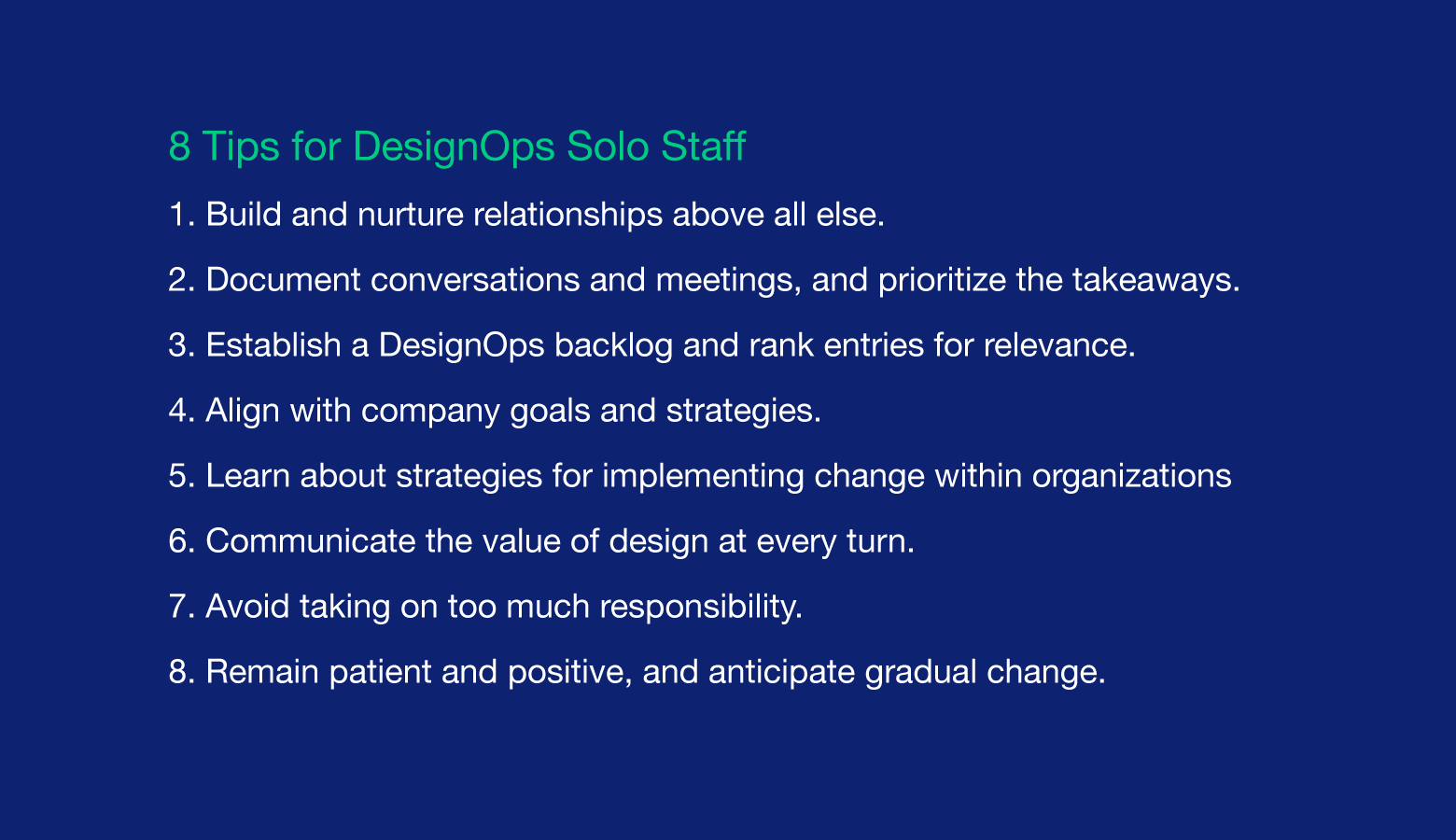 DesignOps solo staff need patience and determination.
